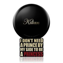 I DON`T NEED A PRINCE BY MY SIDE TO BE A PRINCESS BY KILIAN